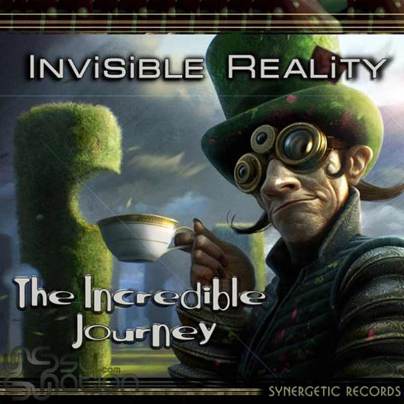 Invisible Reality - The Incredible Journey