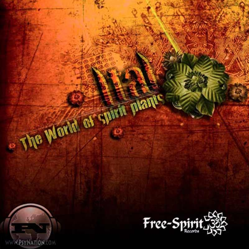 Ital - The World Of Spirit Plants