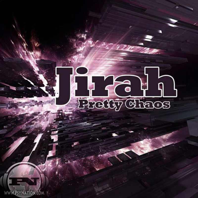 Jirah - Pretty Chaos EP