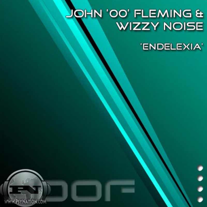 John 00 Fleming & Wizzy Noise - Endelexia