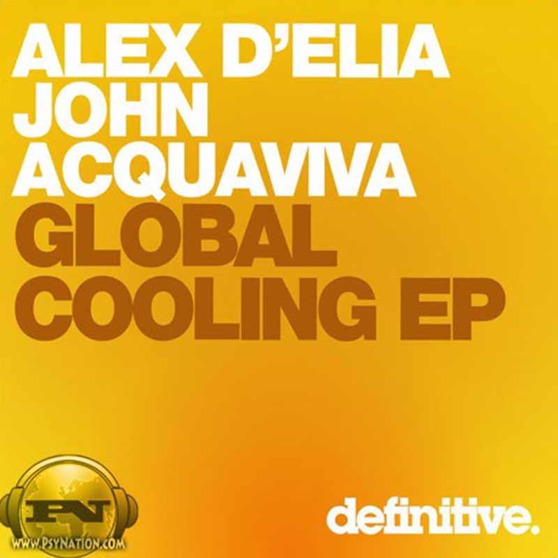 John Acquaviva & Alex D'Elia - Global Cooling EP