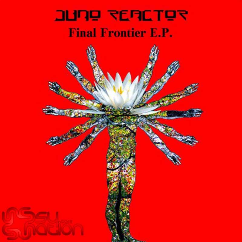 Juno Reactor – Final Frontier EP