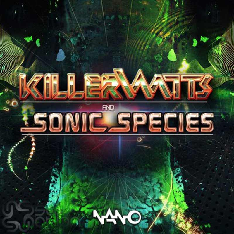 Killerwatts & Sonic Species - Killerwatts & Sonic Species EP