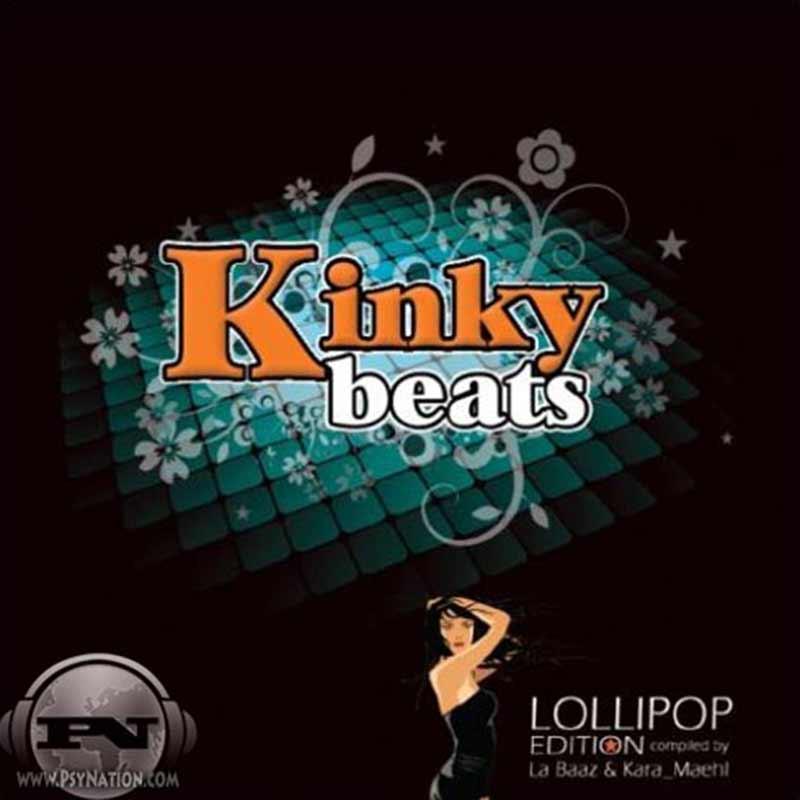 V.A. - Kinky Beats: Lollipop Edition (Compiled by La Baaz & Kara Mehl)