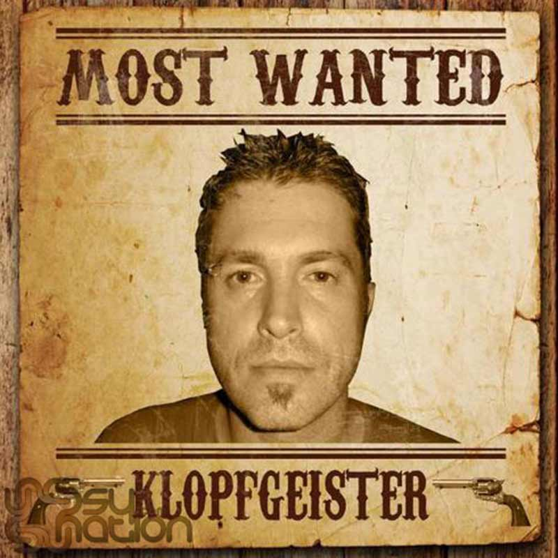 Klopfgeister – Most Wanted