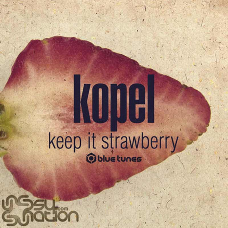 Kopel - Keep It Strawberry
