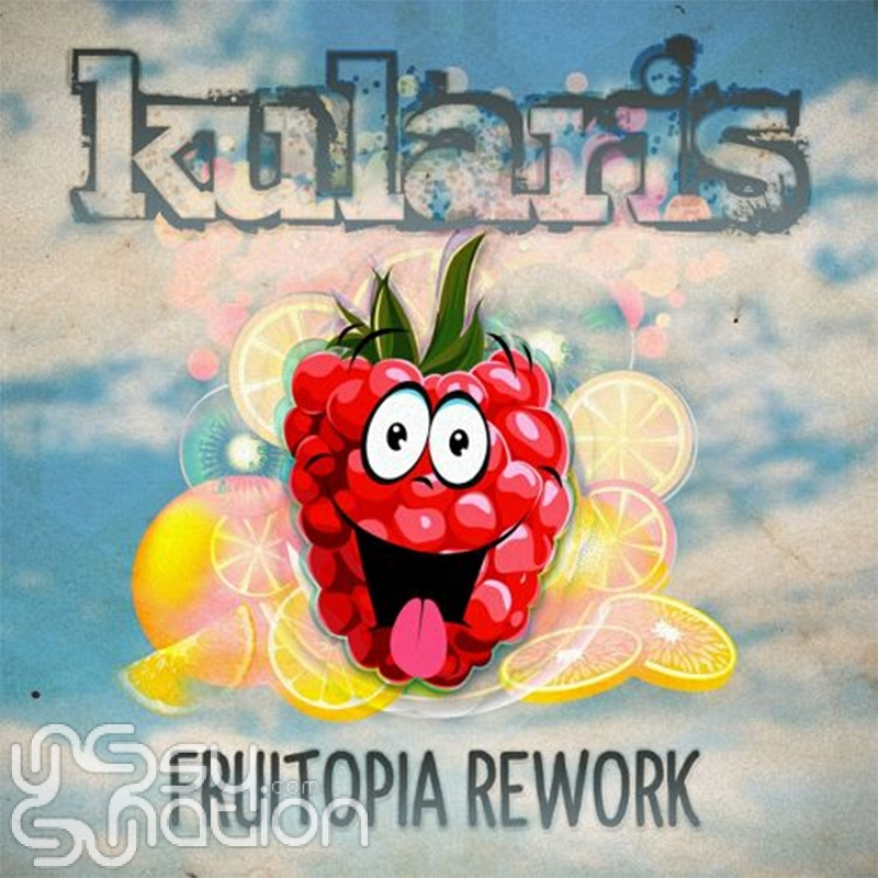 Kularis - Fruitopia (Rework)