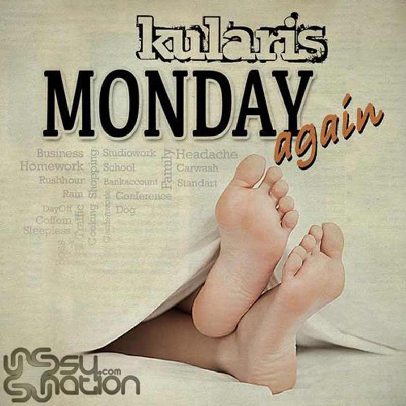 Kularis - Monday Again