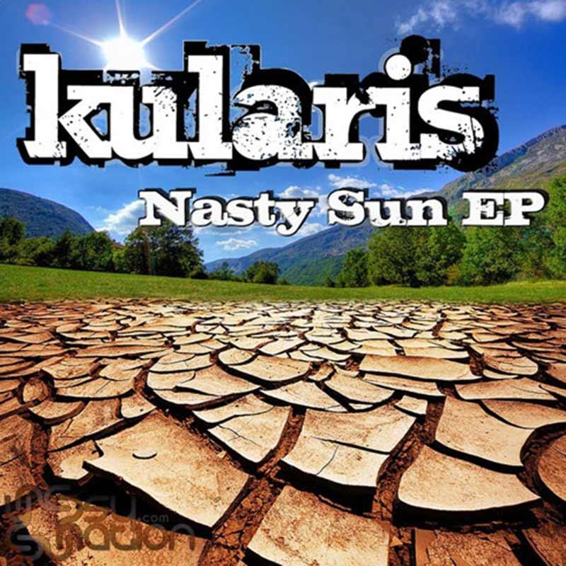 Kularis - Nasty Sun EP