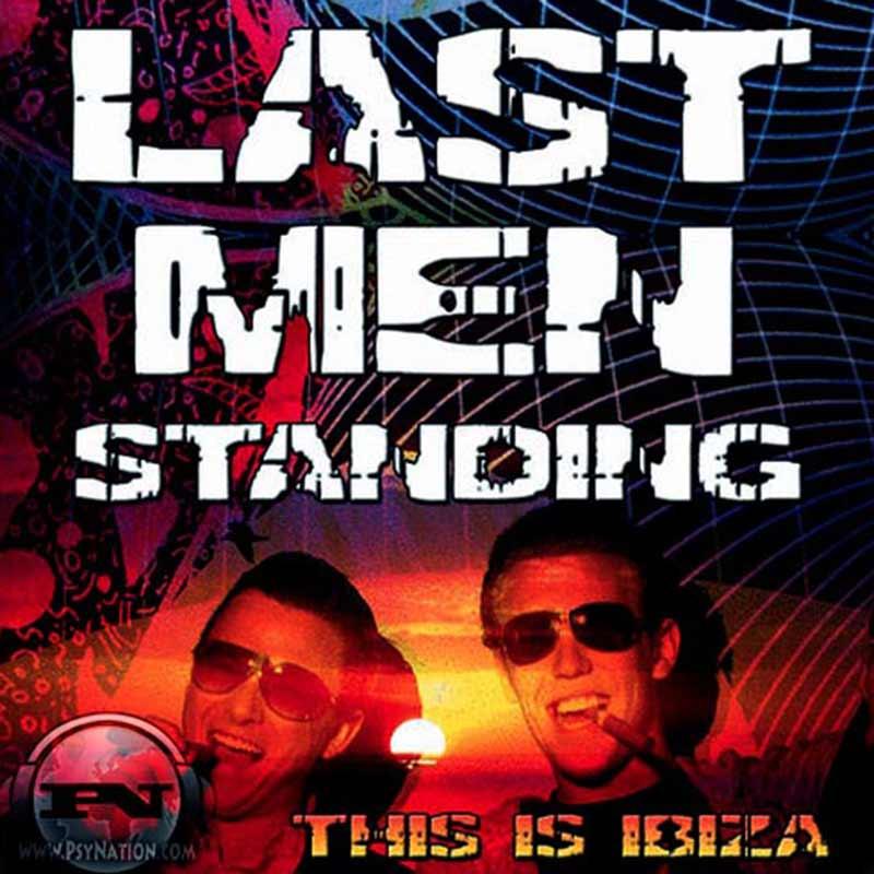 Last Men Standing - This Is Ibiza