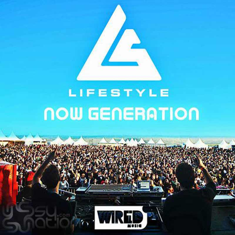 Life Style – Now Generation