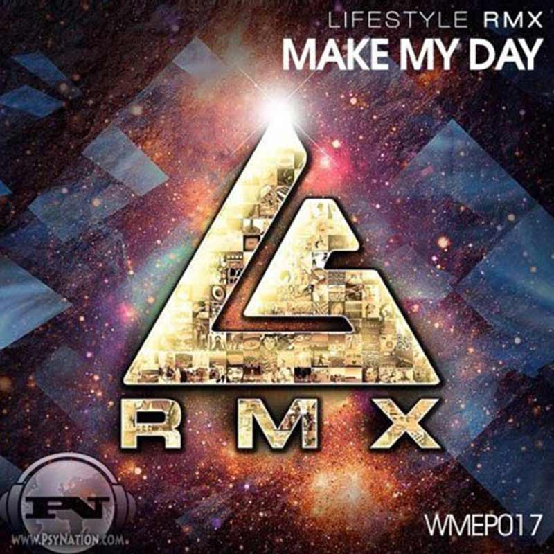 Life Style - Make My Day EP