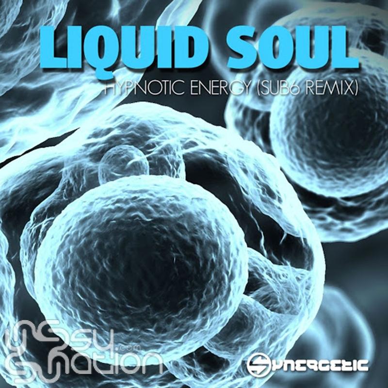Liquid Soul - Hypnotic Energy (Sub6 Remix)