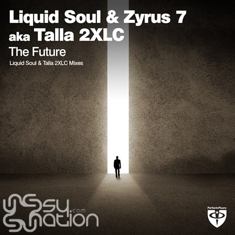 Liquid Soul & Zyrus 7 aka Talla 2XLC - The Future