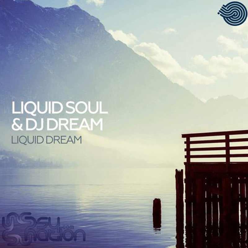 Liquid Soul & DJ Dream - Liquid Dream