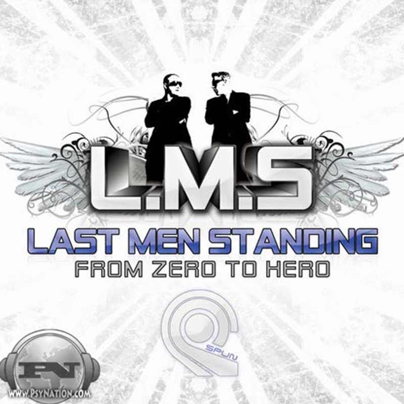 Last Men Standing - From Zero To Hero