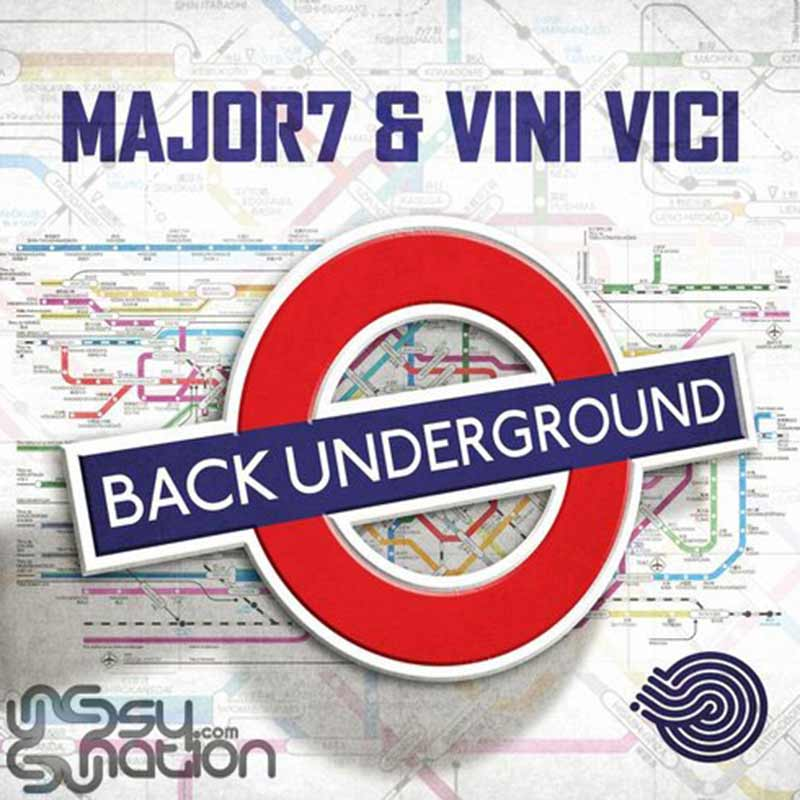 Major7 & Vini Vici - Back Underground