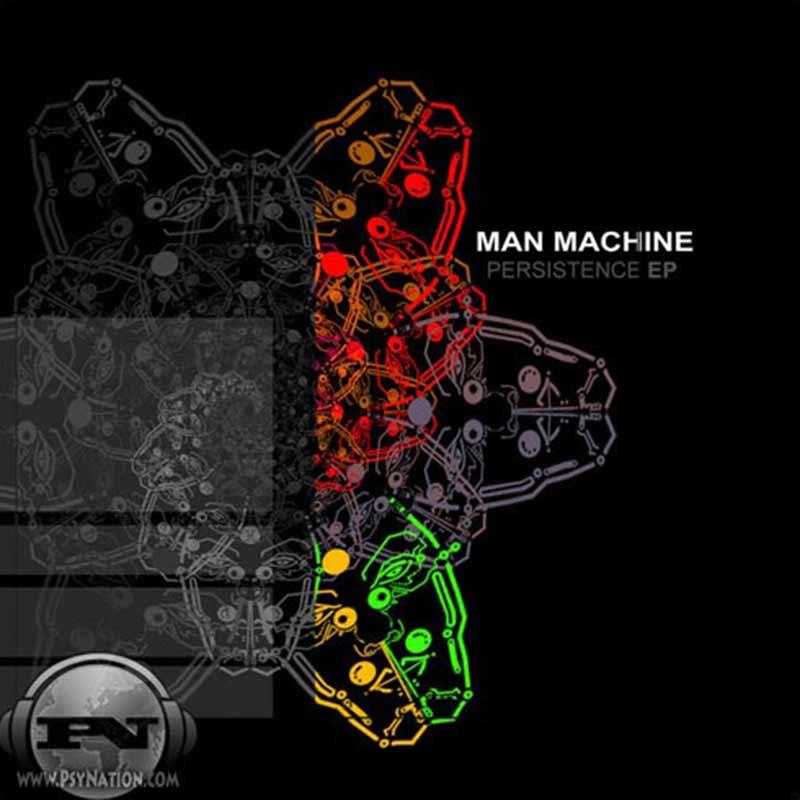 Man Machine - Persistence EP