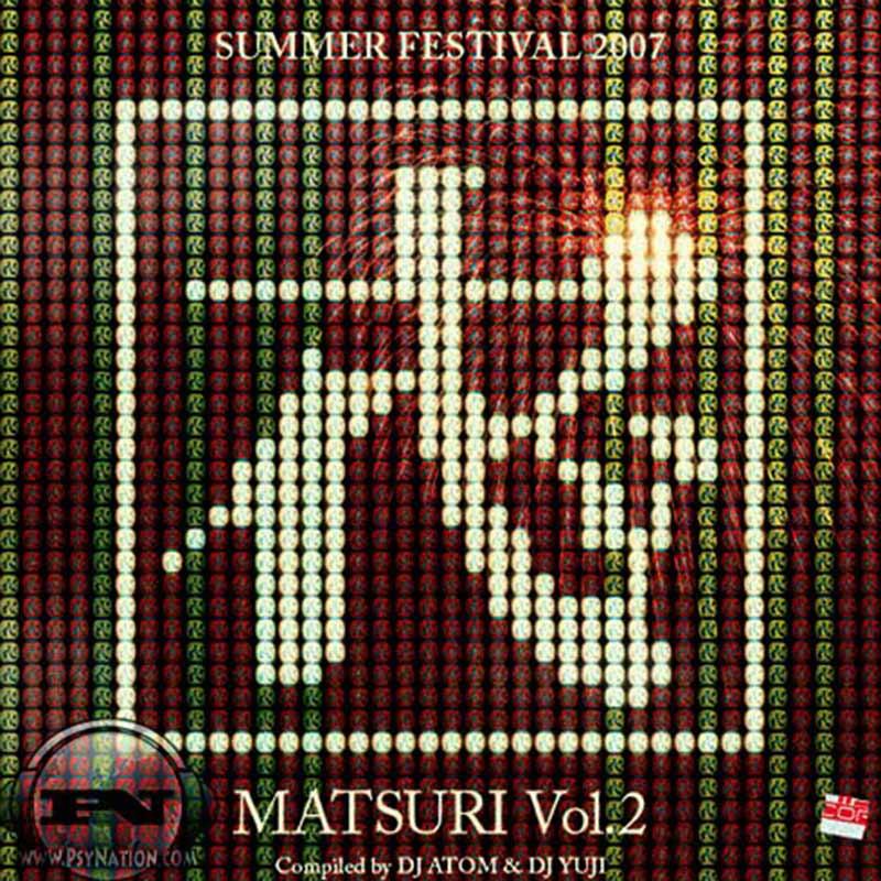 V.A. - Matsuri Summer Festival 2007 (Matsuri Vol. 2) - (Compiled by DJ Atom & DJ Yuji)