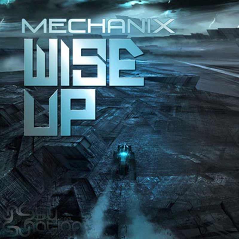 Mechanix - Wise Up