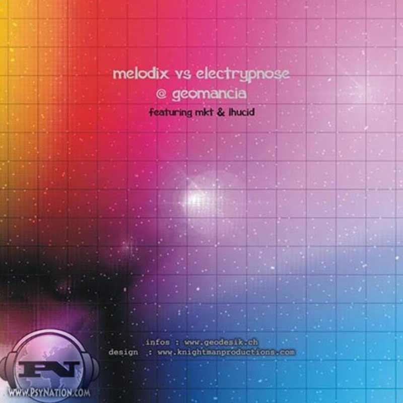 Melodix Vs. Electrypnose - Geomancia