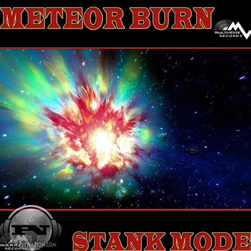 Meteor Burn - Stank Mode