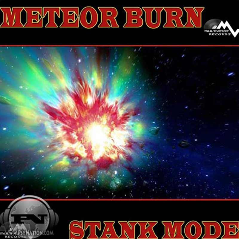Meteor Burn - Stank Mode