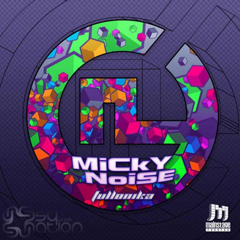 Micky Noise – Fullonika