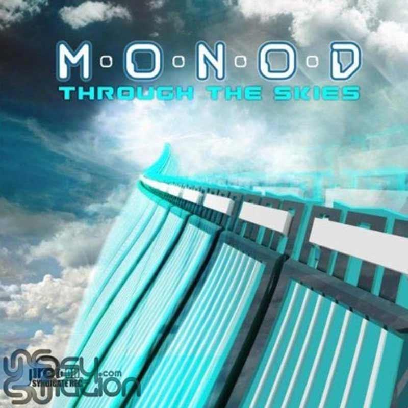 Monod - Through The Skies