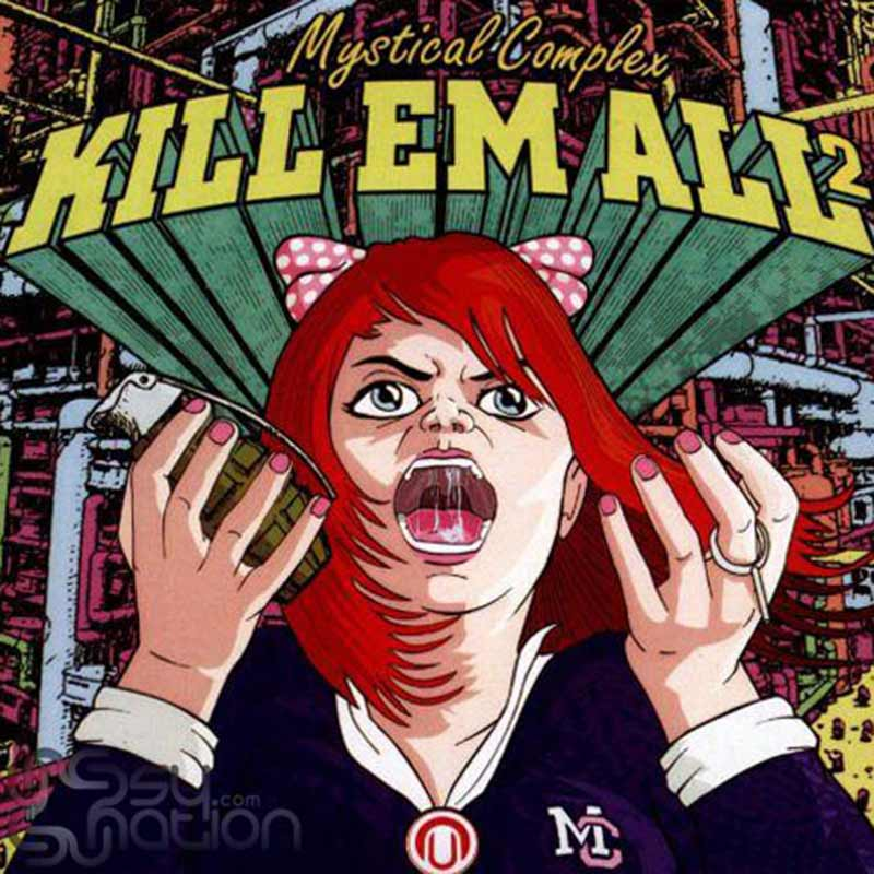Mystical Complex – Kill Them All 2