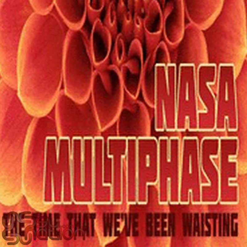 N.A.S.A. & Multiphase - The Time That We've Been Wasting