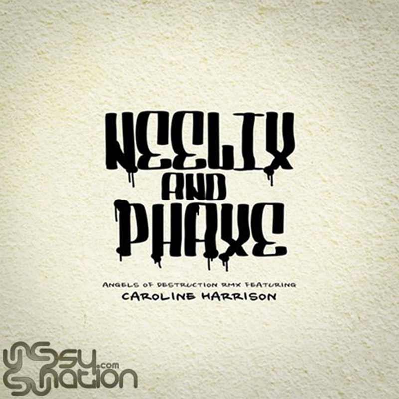 Neelix & Phaxe - Angels Of Destruction