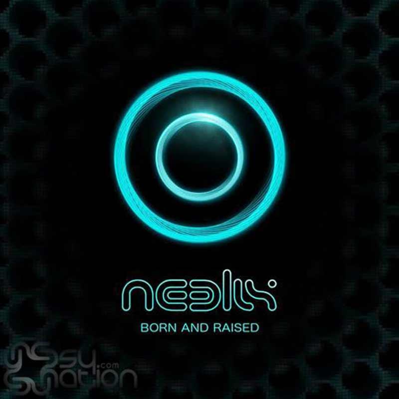 Neelix - Born And Raised