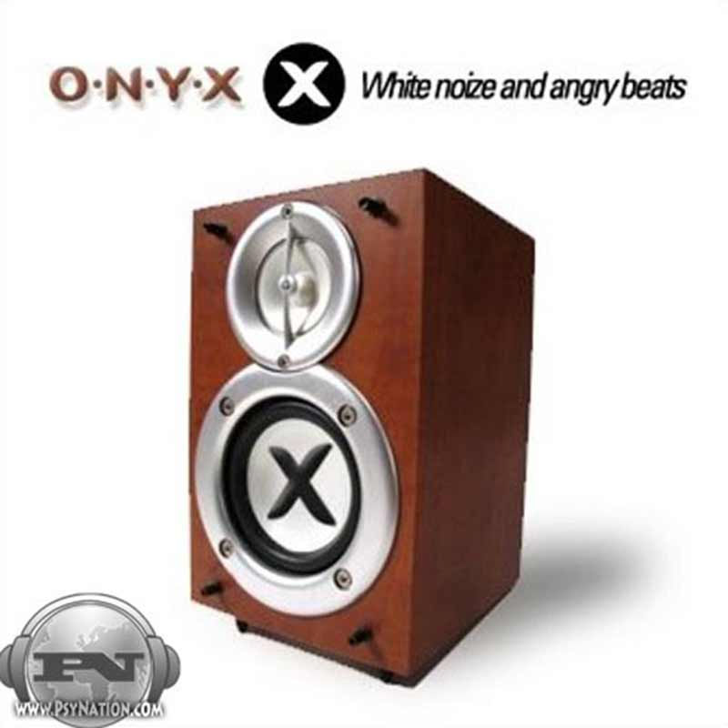 Onyx - White Noize And Angry Beats
