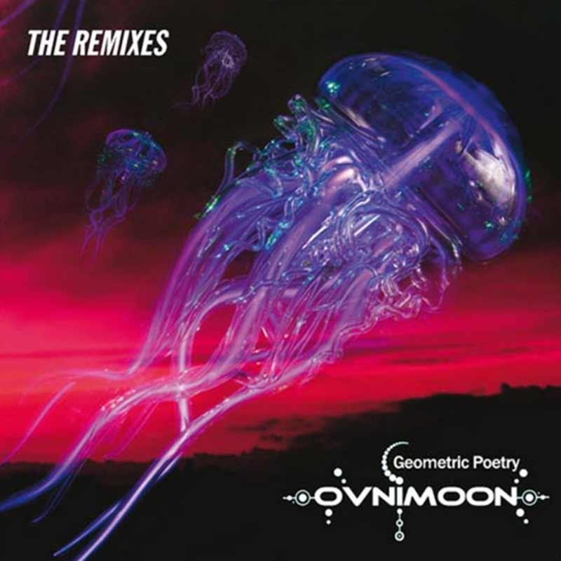 Ovnimoon - Geometric Poetry: The Remixes