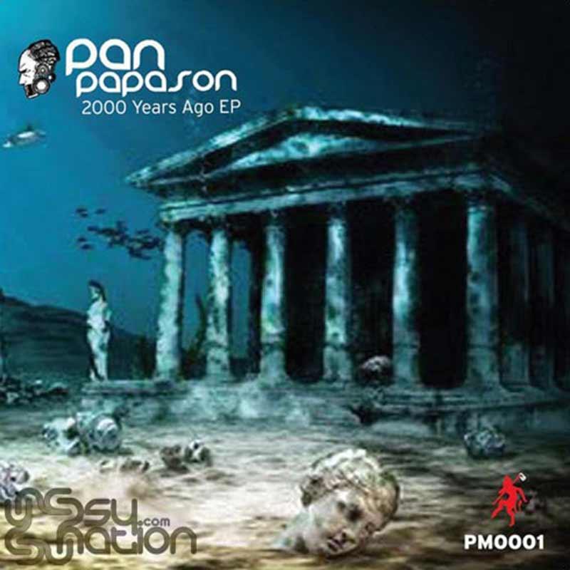 Pan Papason - 2000 Years Ago EP