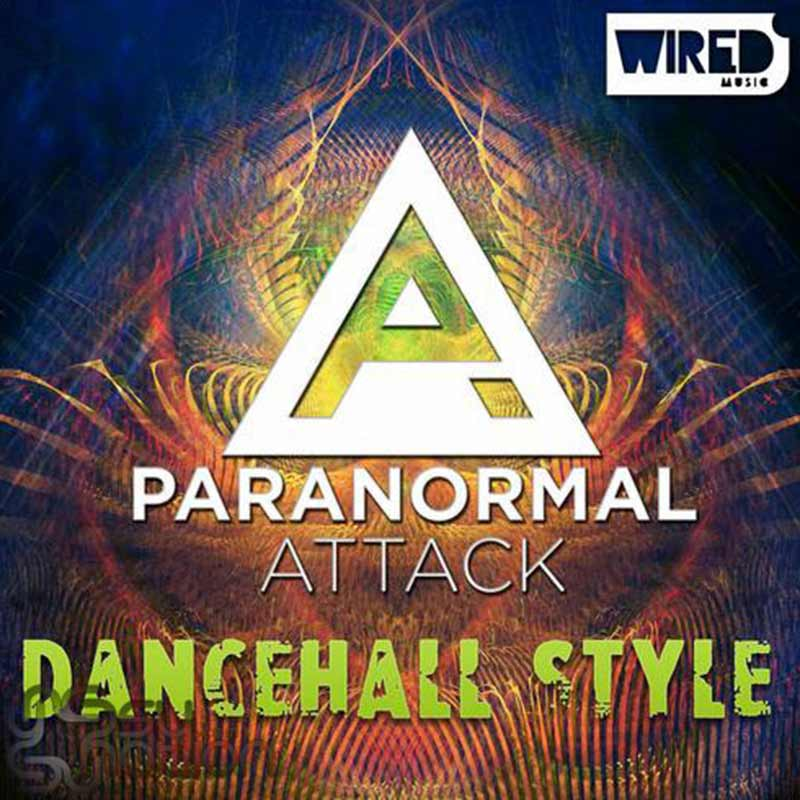 Paranormal Attack - Dancehall Style