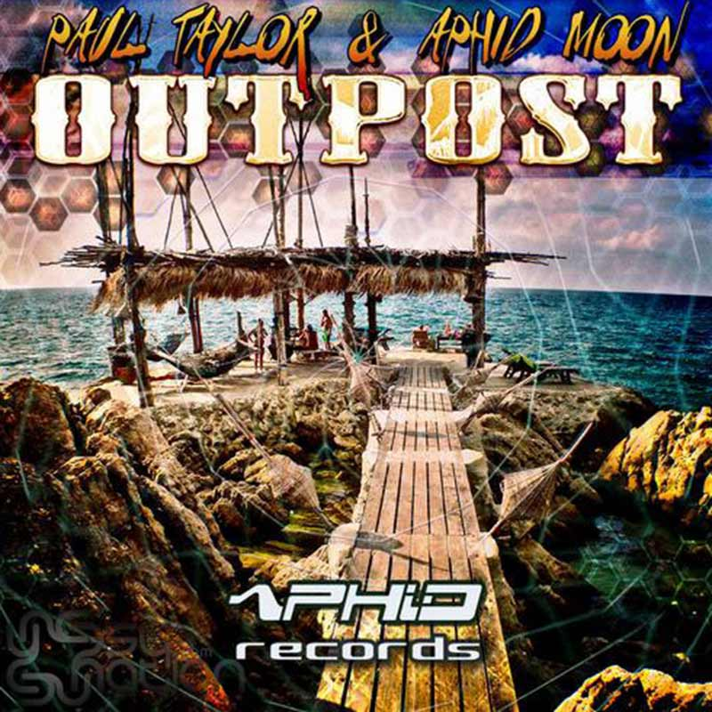 Paul Taylor & Aphid Moon - Outpost