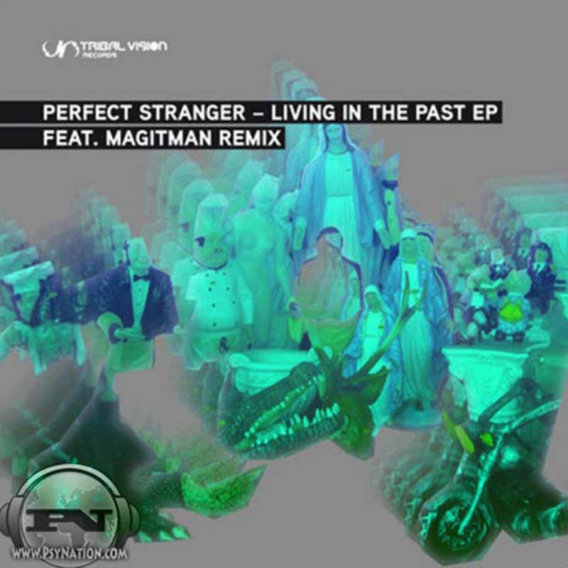 Perfect Stranger - Living In The Past EP