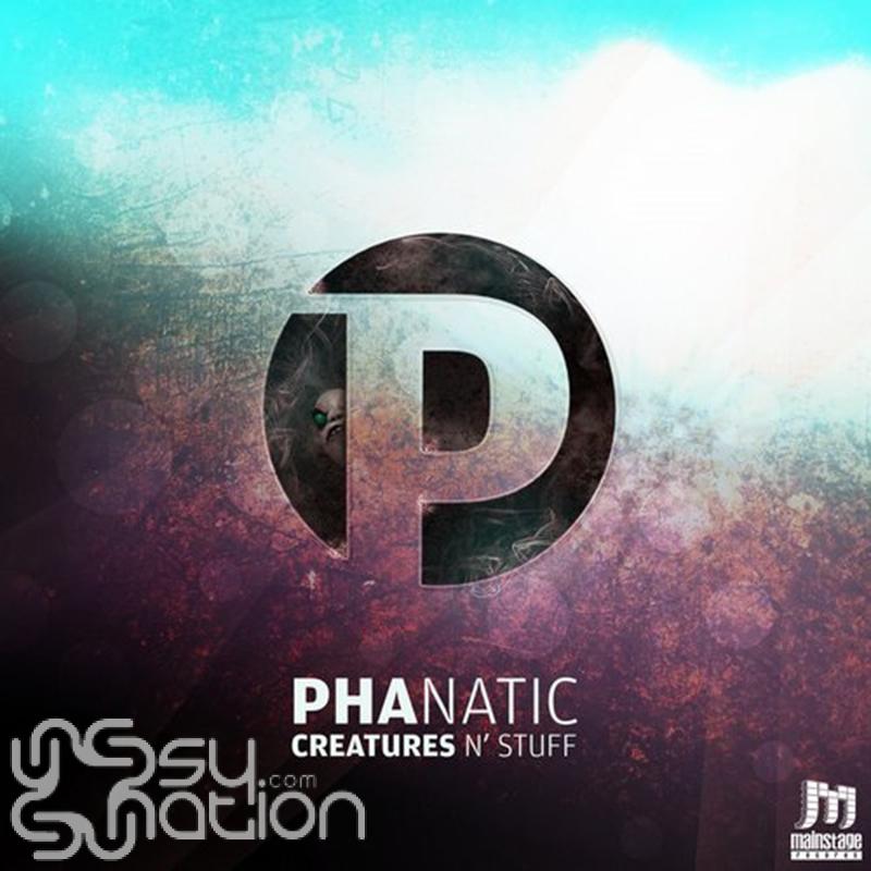 Phanatic - Creatures & Stuff EP