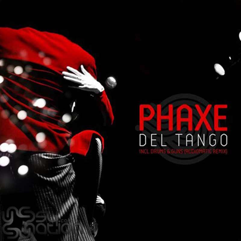 Phaxe - Del Tango