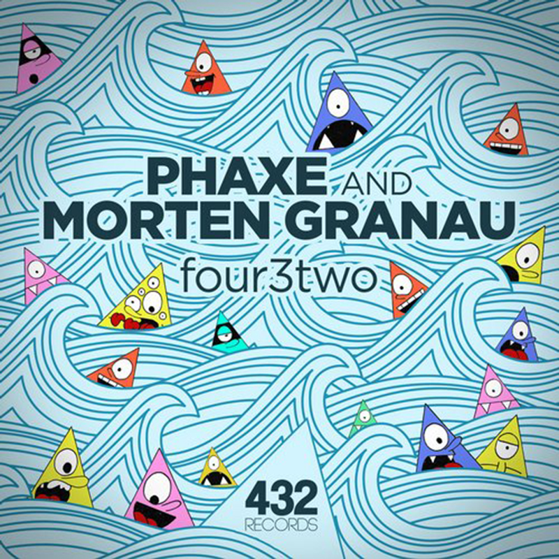 Phaxe & Morten Granau - Four3two