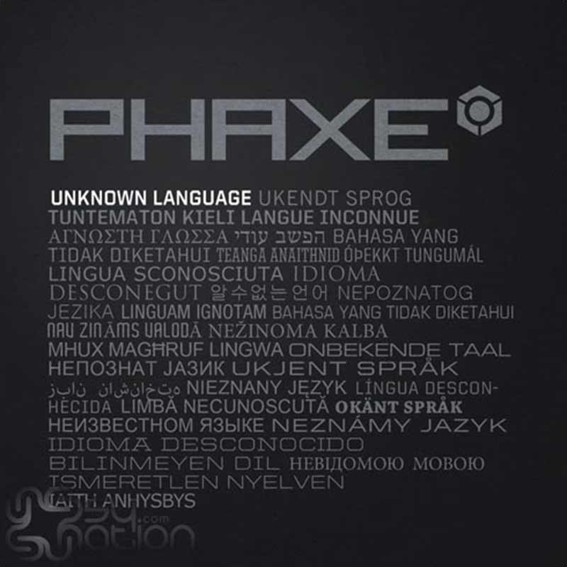 Phaxe - Unknown Language