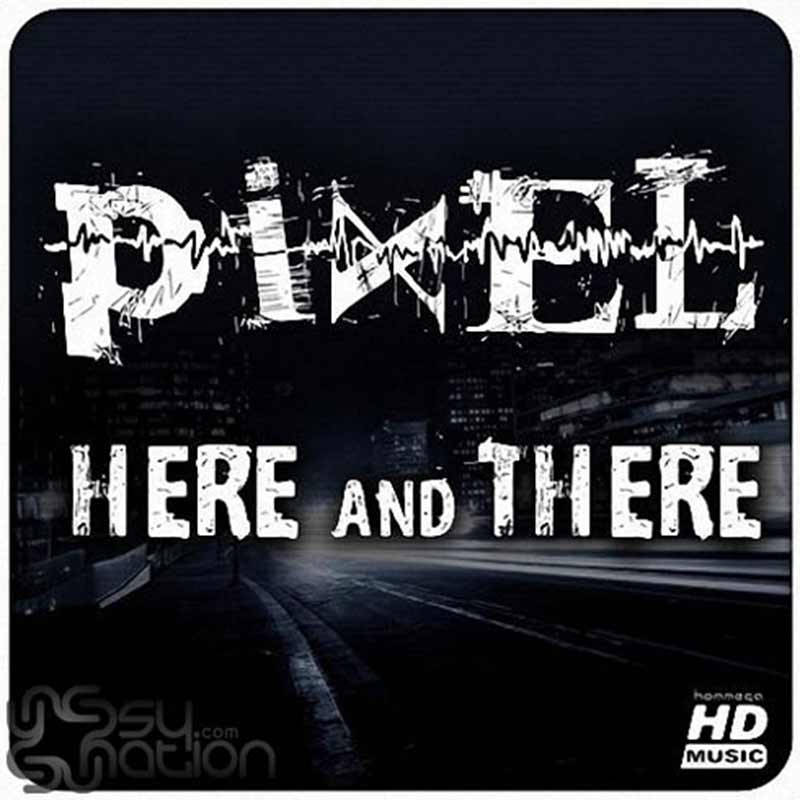 Pixel - Here And There