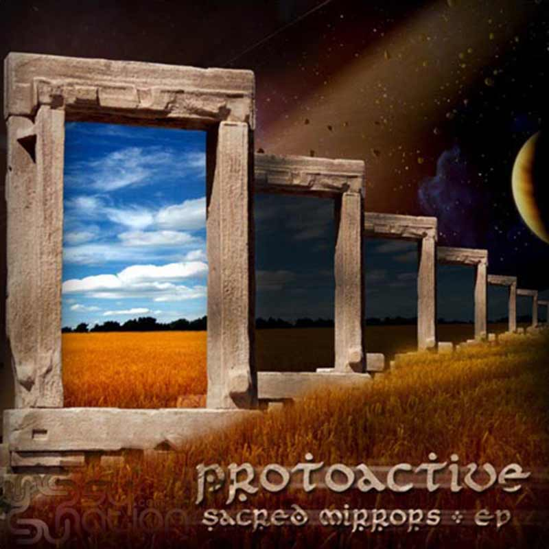 Protoactive - Sacred Mirrors