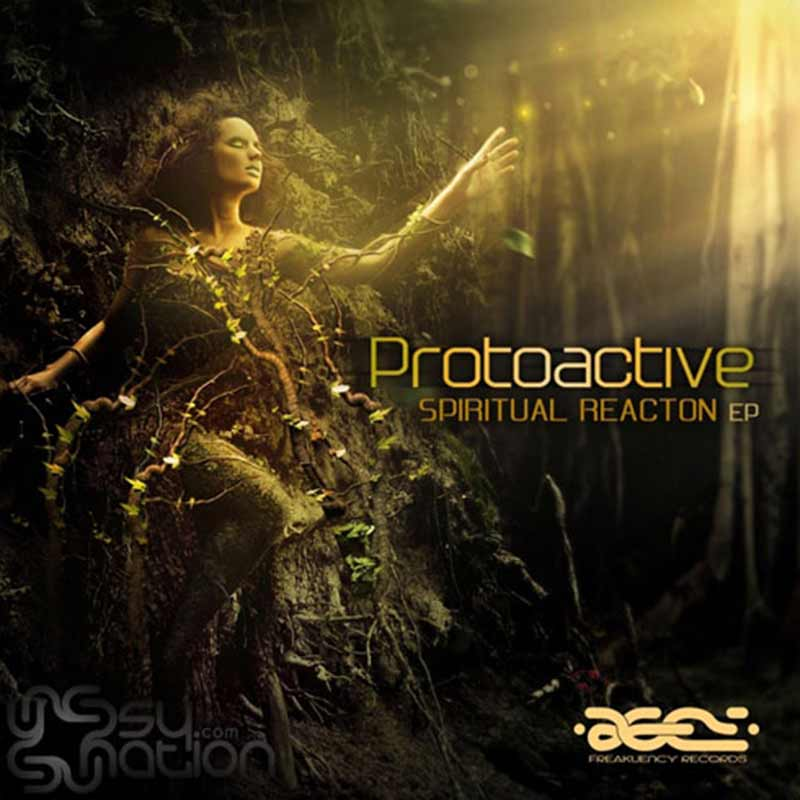 Protoactive - Spiritual Reaction EP