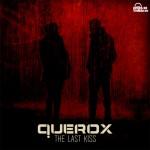 querox-the-last-kiss