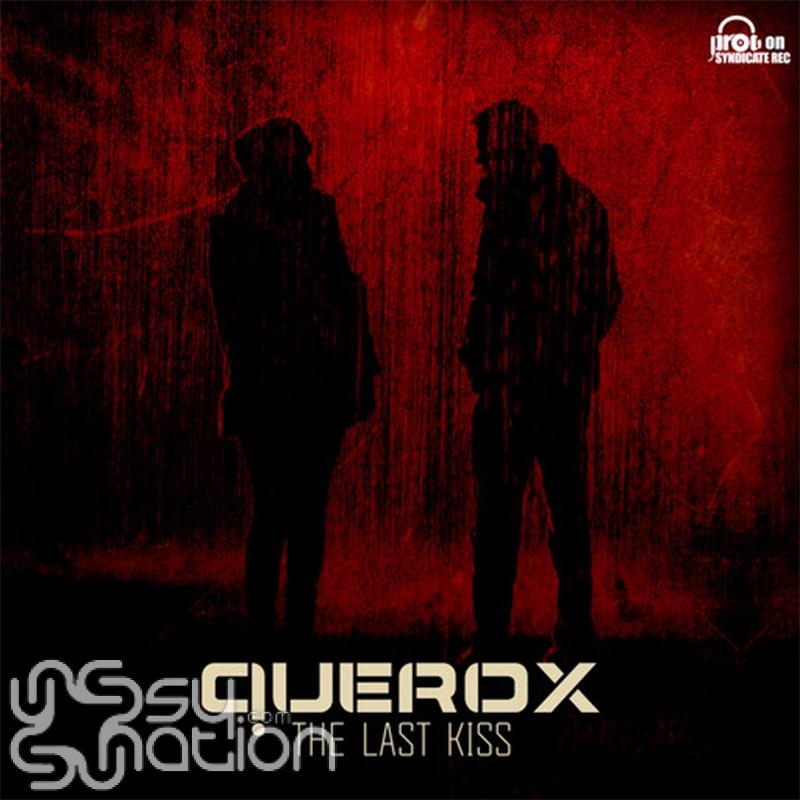 Querox - The Last Kiss