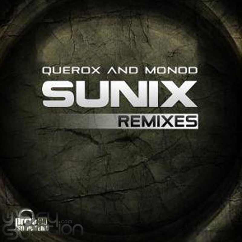 Querox & Monod - Sunix Remixes EP