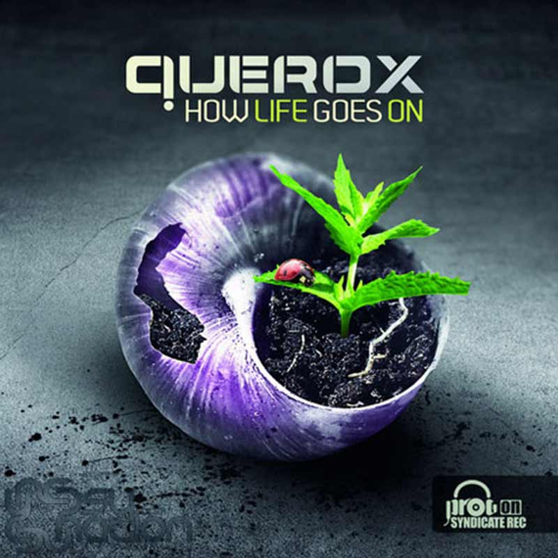 Querox - How Life Goes On